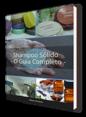 O Guia Completo do Shampoo Sólido